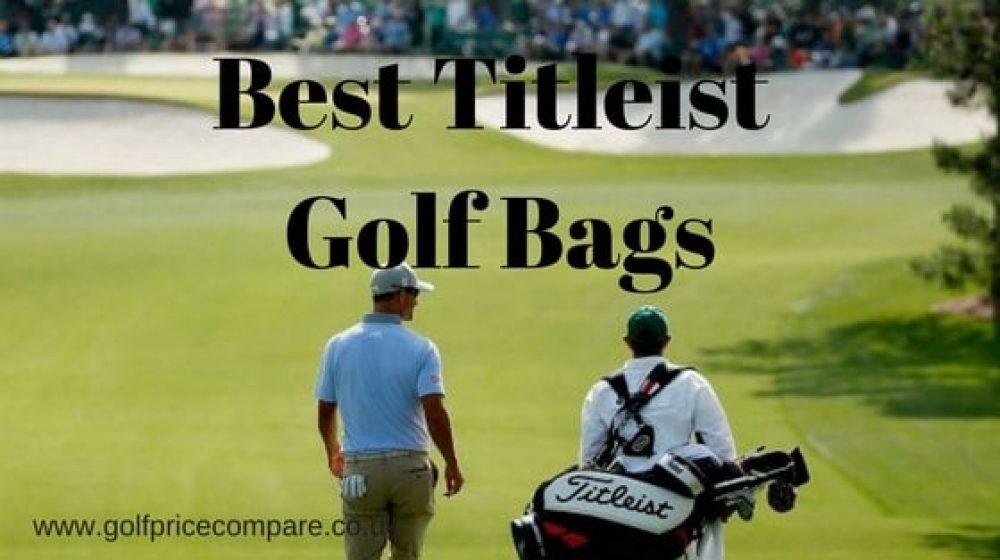 Best Titleist golf bags