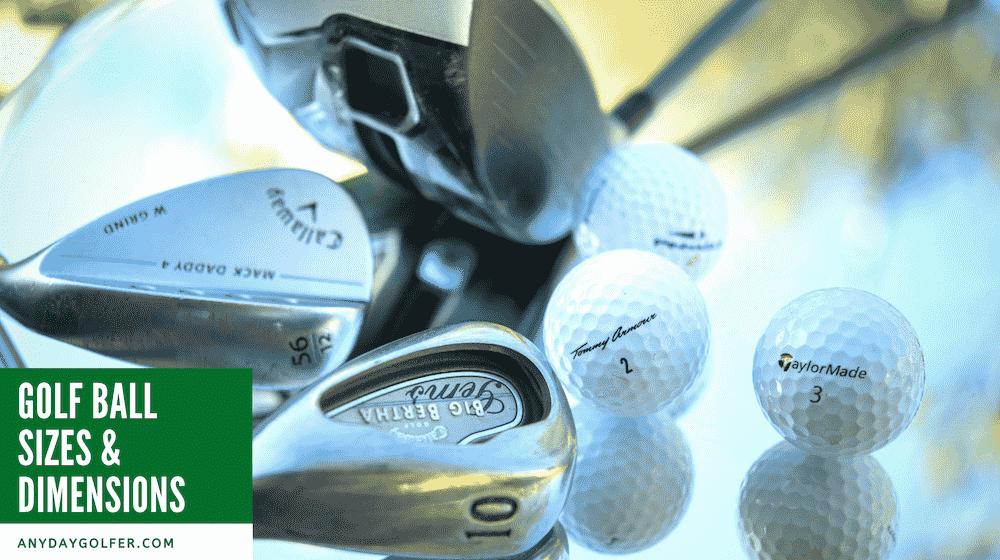 Golf Ball Sizes & Dimensions