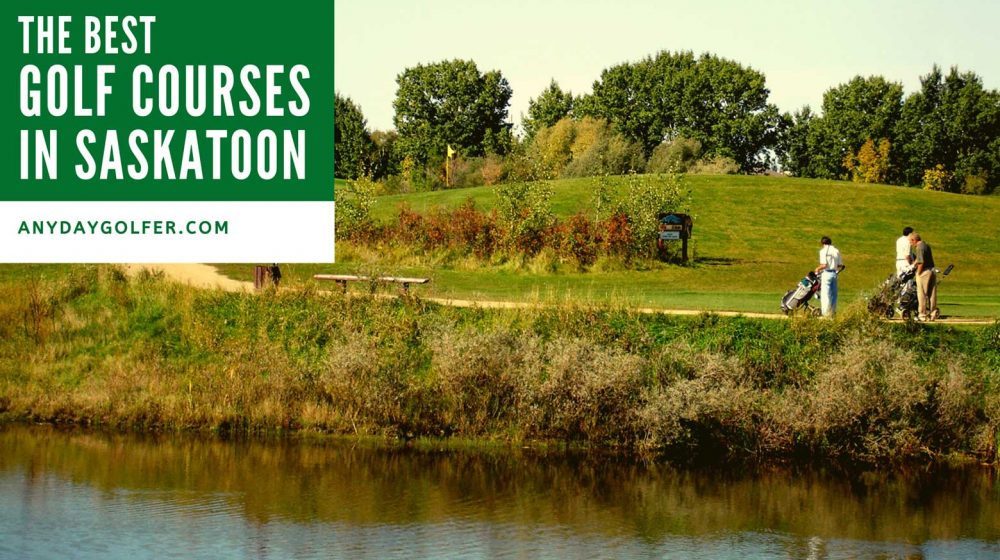 best golf courses saskatoon